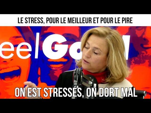 Le stress, pour le meilleur et pour le pire - Feelgood#61