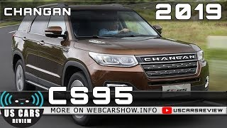 2019 CHANGAN CS95 Review Release Date Specs Prices