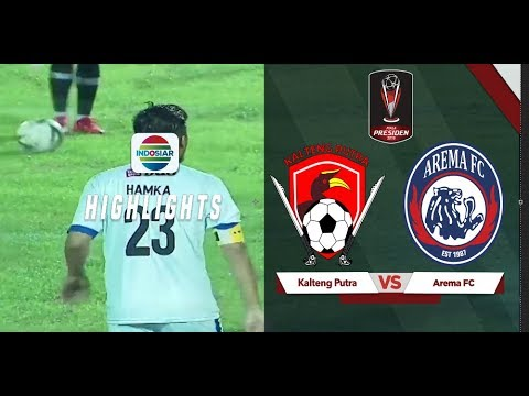 Goal Highlights - Kalteng Putera  (0) Vs (3) Arema FC | Piala Presiden 2019