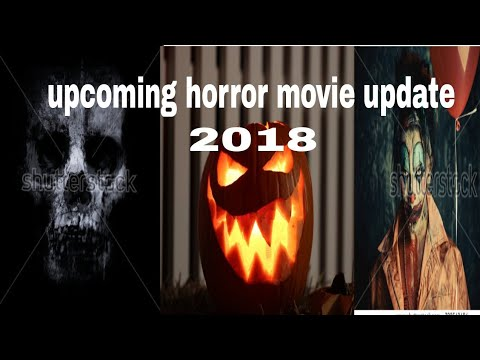 Top upcoming horror movie 2018