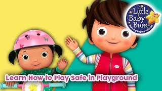 Learn How To Play Safe in Playground | Learn With LBB | Little Baby Bum