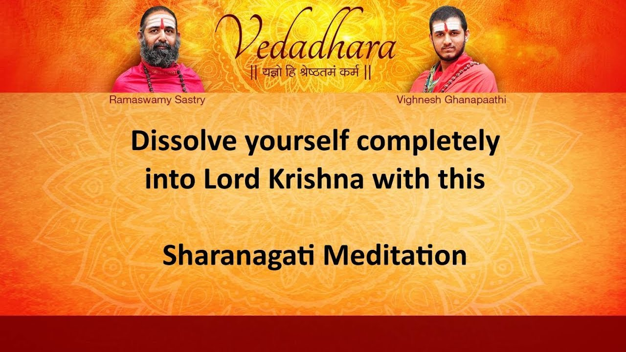 Dissolve yourself completely into Lord Krishna with this Sharanagati  meditation