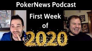 PokerNews Week in Review: First Week of 2020