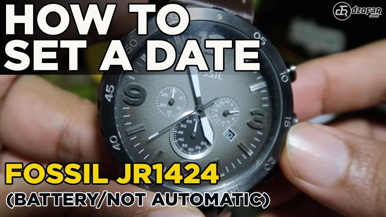 Setting Tanggal Di Jam Fossil Jr1424 How To Set A Date Youtube Fs4835 Tangan Pria Original Watch