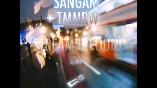 Sangam & Tmmrw - Stream U Found