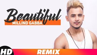 Beautiful Remix Millind Gaba Mp3 Song Download