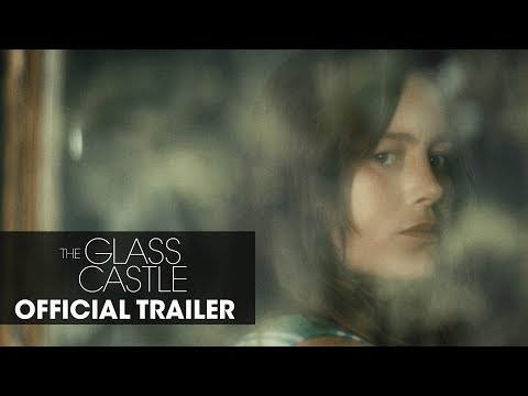 "The Glass Castle (2017) Official Trailer ""Dream"" – Brie Larson, Woody Harrelson, Naomi Watts"