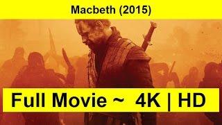 Macbeth Full Length'MovIE 2015