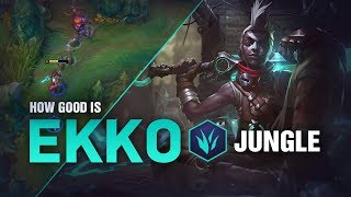 How Good Is Ekko Jungle? | League of Legends Patch 8.24
