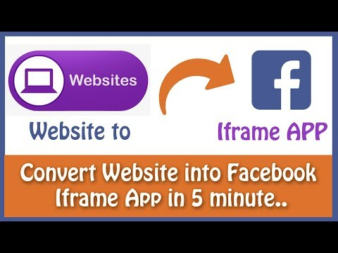 Convert Website Into Facebook Iframe App In 5 Minutes [2019] Facebook API Guide