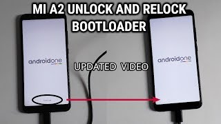 M  A2 Unlock AND Relock BOOTLOADER  New Updated Video 2019