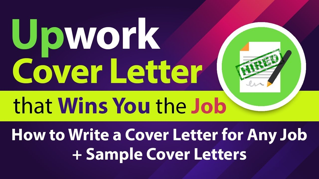 Upwork Cover Letter Tutorial | 2 Secret Tips | Upwork ...