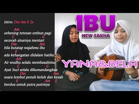 #belajar gitar  Ibu   New Sakha (Cover)  Yana & Bela
