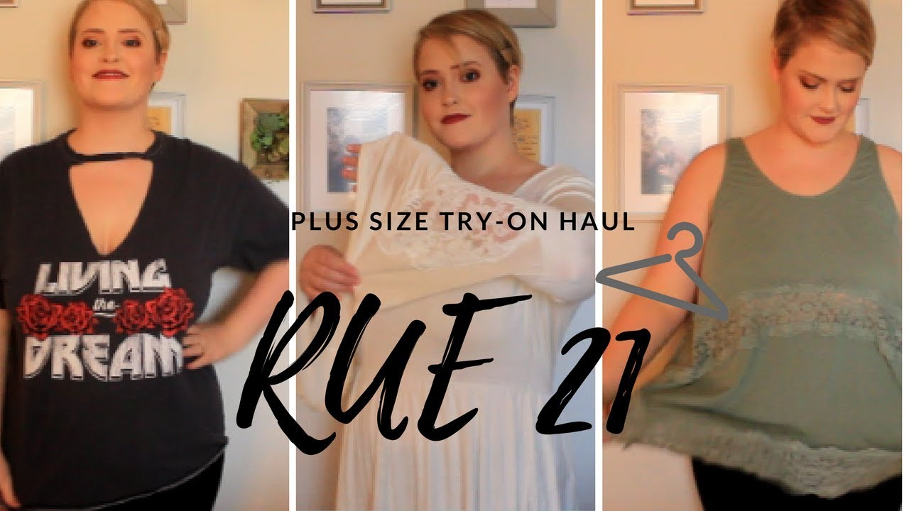 1461384a0030 PLUS SIZE RUE 21 TRY- ON HAUL - YouTube
