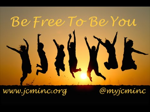 Be Free to Be You