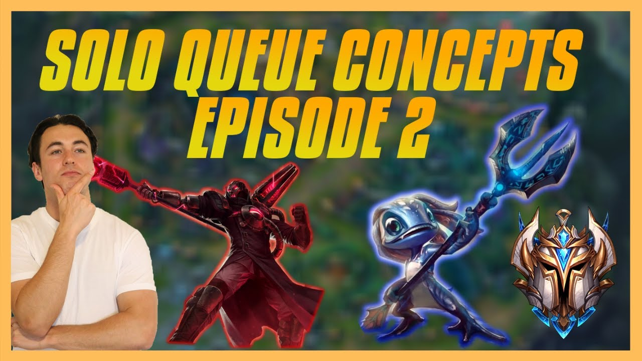 Solo Queue Concepts Ep.2 : Importance of Skirmishing - Improving Team Fighting