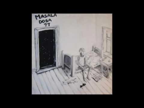 Masala Dosa - Follow Your Intuition
