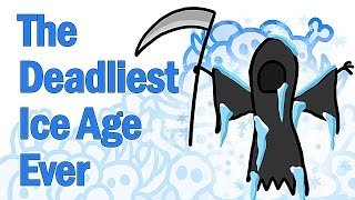Repeat youtube video The Deadliest Ice Age Ever