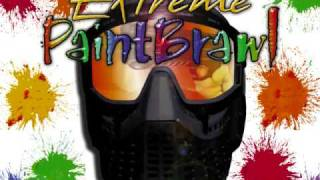 Extreme Paintbrawl Song 2