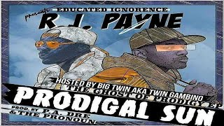 RJ Payne (BSF) - Prodigal Sun: The Ghost Of Prodigy Tribute EP (Prod. By Pa. Dre) (Full Mixtape)