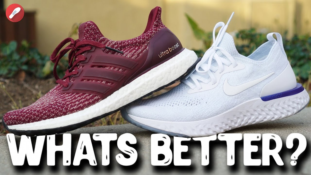 Adidas UltraBoost vs Nike Epic React Flyknit! What's More Comfortable?