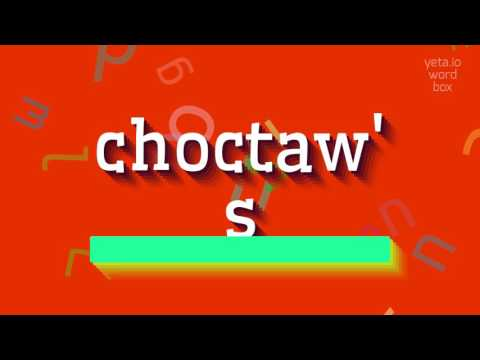 """How to say """"choctaw"""