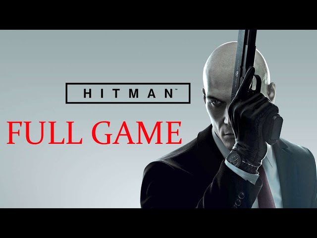 HITMAN | Full Game - Longplay Walkthrough Gameplay (No Commentary) 100% Stealth / Silent Assassin