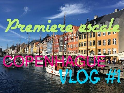 Première escale | COPENHAGUE - [Vlog#1]