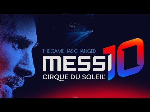 Messi10 by Cirque du Soleil | The Game is About to Start... | Leo Messi X Cirque du Soleil