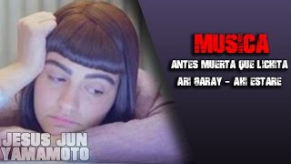 "Antes muerta que Lichita ""Ari Garay - Ahi estare"" Letra"