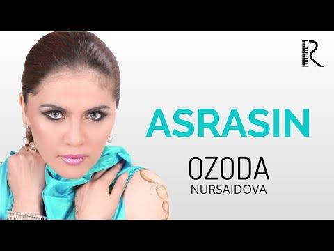 OZODA NURSAIDOVA ASRASIN MP3 СКАЧАТЬ БЕСПЛАТНО
