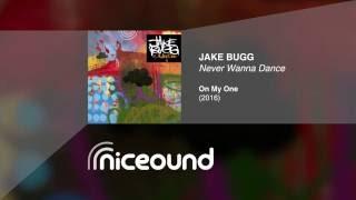 Jake Bugg - Never Wanna Dance [HQ audio + lyrics]