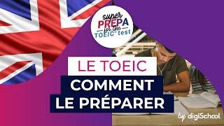 Le TOEIC: Comment le préparer - Anglais
