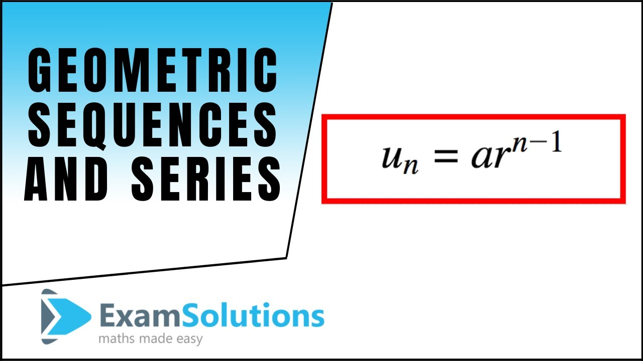 Geometric series | ExamSolutions
