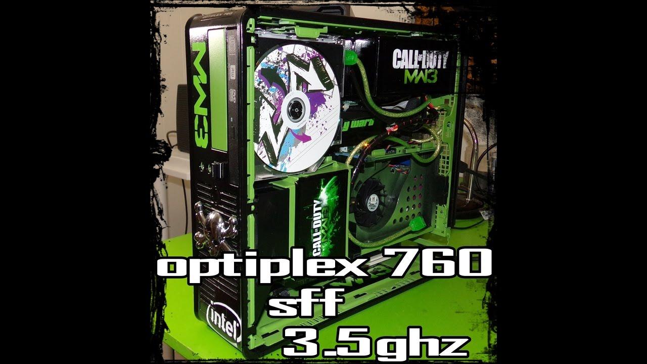 TRANSFORMING OPTIPLEX 760 INTO A 720P GAMING COMPUTER