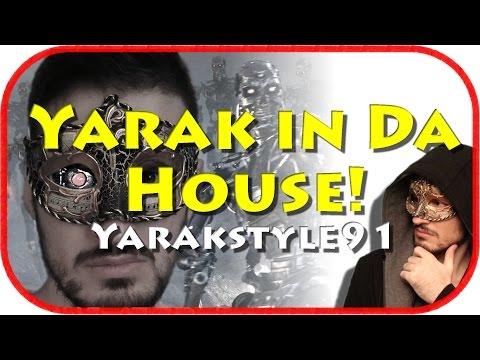 Yarakstyle91 – Yarak in da house (Intro)