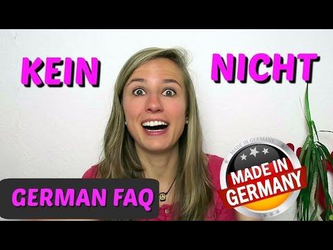 GERMAN FAQ: When to use KEIN and NICHT in German 🙋🙋🙋