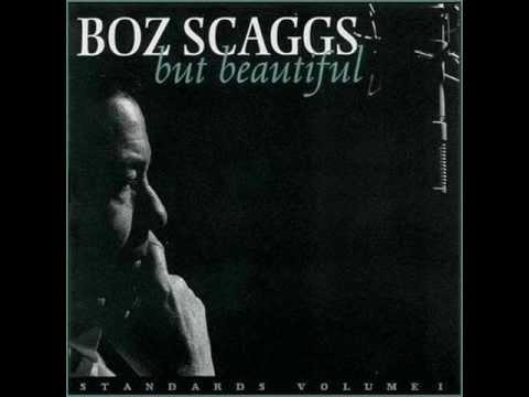 Boz Scaggs - But Beautiful
