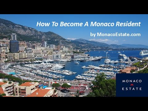 How To Become A Monaco Resident