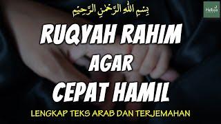 Download Ruqyah Agar Cepat Hamil Diberi Keturunan Menghilangkan Gangguan pada Rahim InsyaAllah