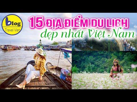 Top 15 địa điểm du lịch Việt Nam đẹp nhất mà ai cũng muốn một lần đến thăm