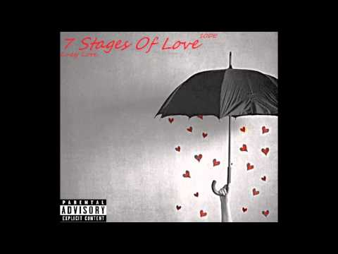 04. 7 Stages of Love- Lucy Love