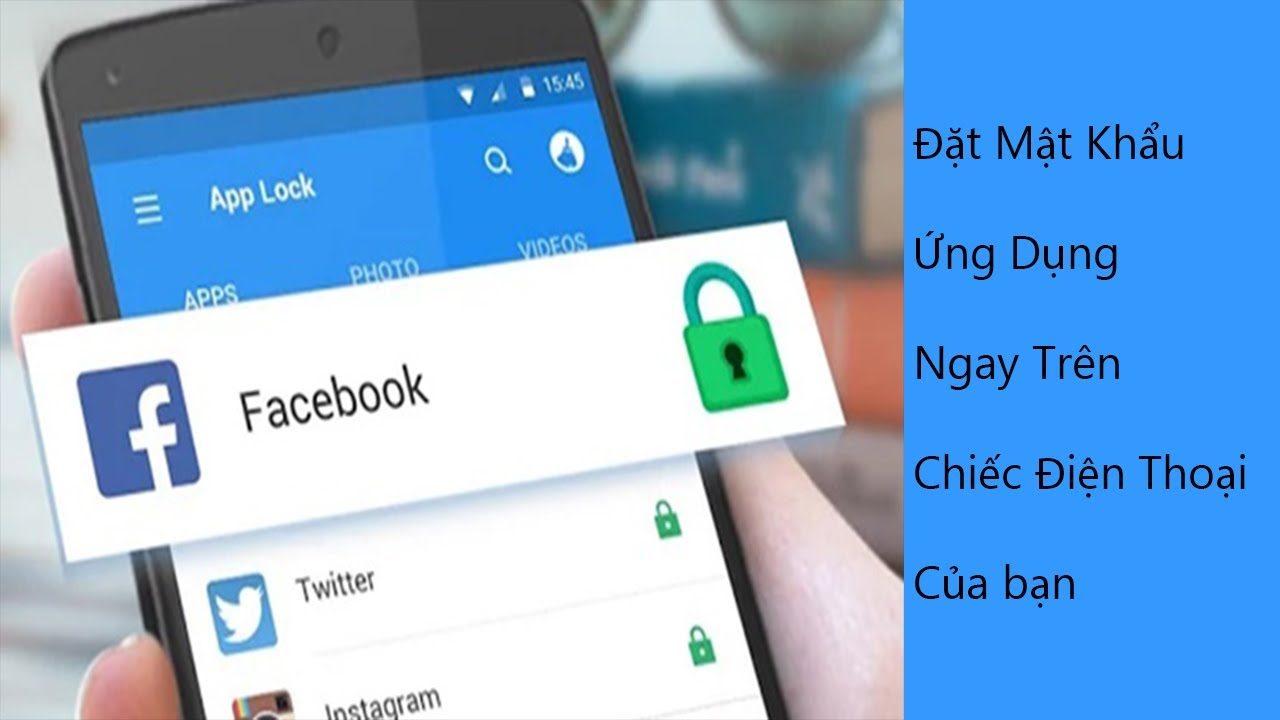 Hướng dẫn đặt mật khẩu ứng dụng điện thoại