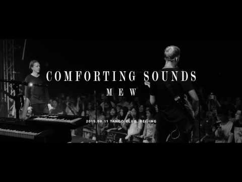 "【Live】Mew - ""Comforting Sounds"" Live in Beijing"