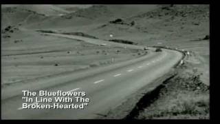 The Blueflowers - In Line With The Broken-Hearted
