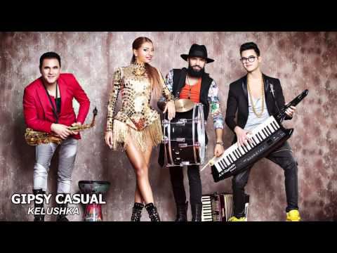 Gipsy Casual - Kelushka Party (Official Single)