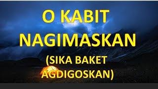 O Kabit Nagimaskan (Sika Baket Agdigoskan) - Ilocano Song Parody of O Ayat