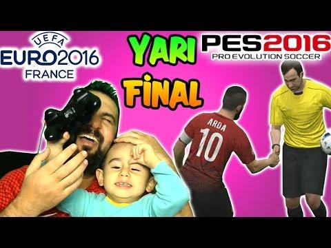PES 2016 ile EURO 2016 #4 | YARI FİNAL- OĞLUMLA AÇILIŞ