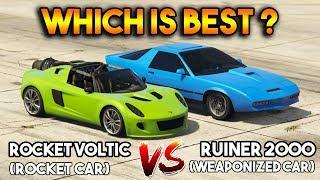 GTA 5 ONLINE : ROCKET VOLTIC VS RUINER 2000 (WHICH IS BEST?)
