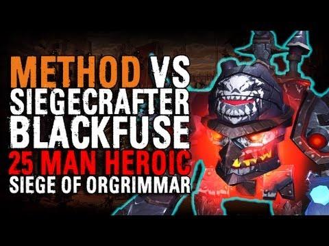 Method vs Siegecrafter Blackfuse (25 Heroic) World First